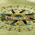 Ceramic 101